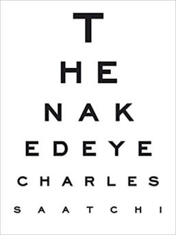The Naked Eye, Charles Saatchi