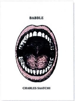 Babble, Charles Saatchi